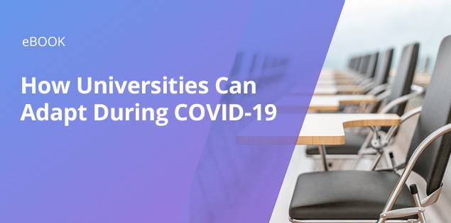 How Universities Can Adapt During COVID-19