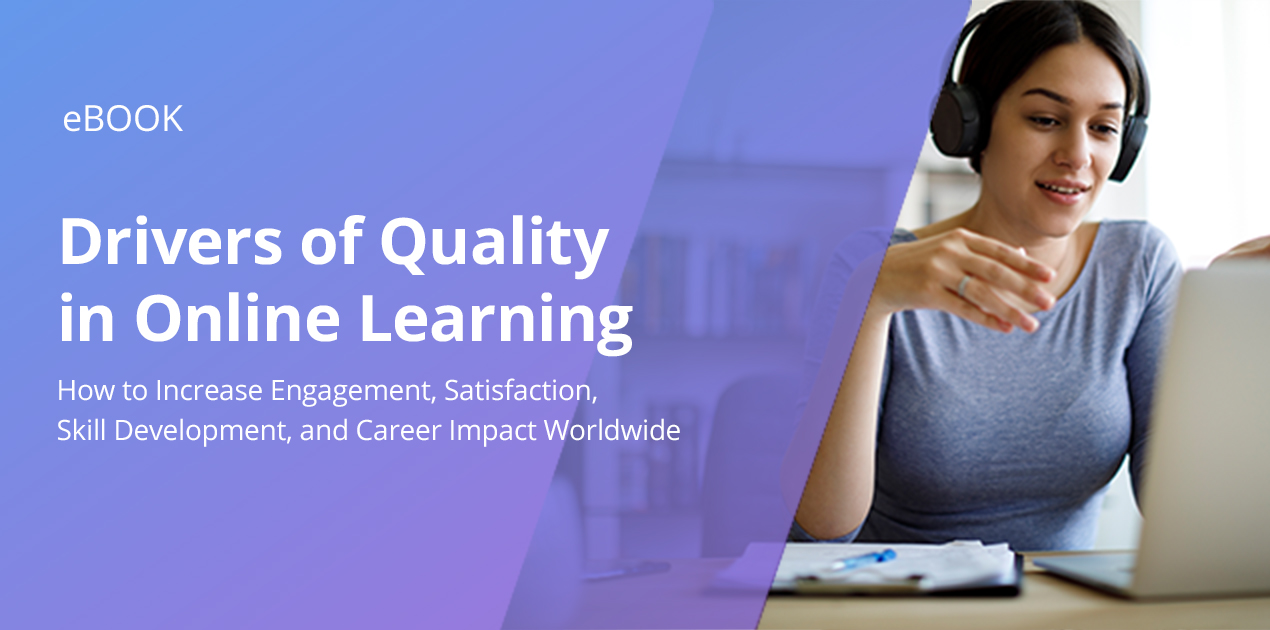 Drivers of Quality in Online Learning